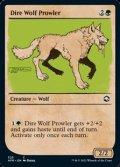 ☆特殊枠【英語Foil】うろつくダイア・ウルフ/Dire Wolf Prowler